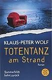 Totentanz am Strand: Sommerfeldt kehrt zurück - Klaus-Peter Wolf