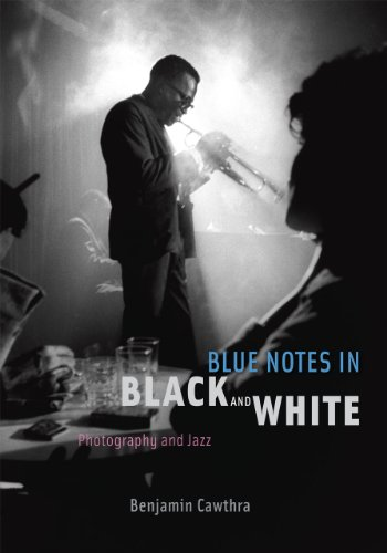 Blue Notes in Black and White: Photography and Jazz