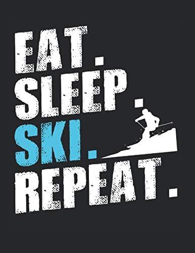 Eat Sleep Ski Repeat Skifahrer Skifahren Winter: A4+ Softcover 120 beschreibbare karierte Seiten | 22 x 28 cm (8,5x11 Zoll)