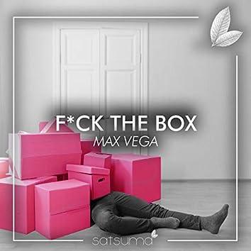 Fuck the Box