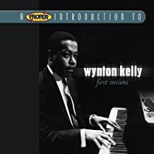 Proper Introduction To Wynton Kelly, A: First Sessions