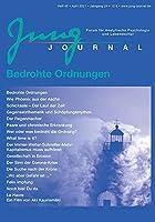 Jung Journal Heft 45: Bedrohte Ordnungen: Forum fuer Analytische Psychologie und Lebenskultur
