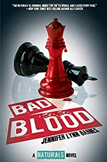 Bad Blood (The Naturals, Book #4)