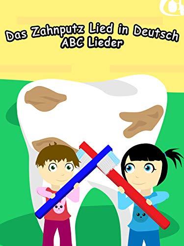 Clip: Das Zahnputz Lied in Deutsch - ABC Lieder