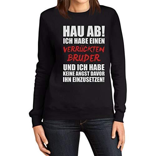 Geschwistergeschenk für Schwester Verrückter Bruder Frauen Sweatshirt Small Schwarz