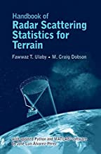 Handbook of Radar Scattering Statistics for Terrain: with Updated Python and MATLAB Software (Artech House Remote Sensing)