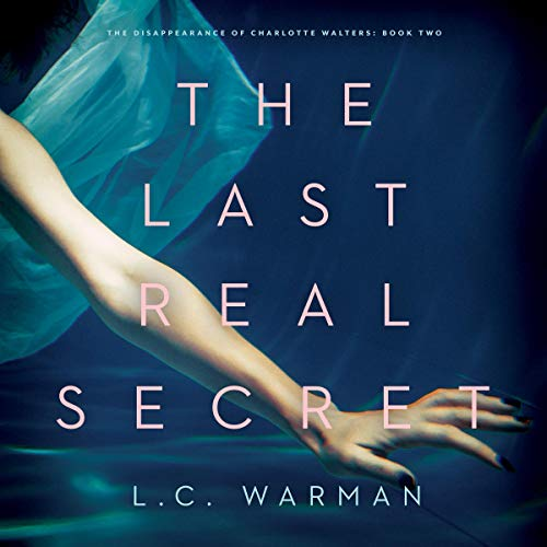 The Last Real Secret audiobook cover art