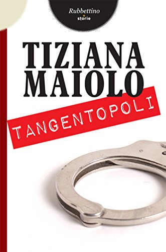 Tangentopoli (Storie)