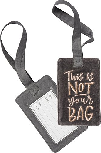 Primitives by Kathy This is Not Your Bag Velvet Luggage Tag 3.25 x 5.25 inches