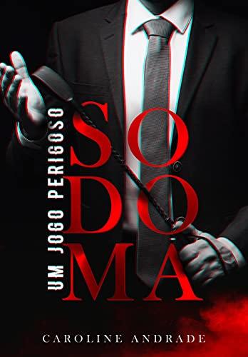 Sodoma Um Jogo Perigoso Ebooks Na Amazon Com Br