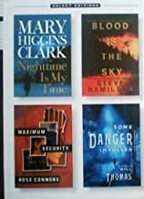 Some Danger Involved/Blood is the Sky/Maximum Security/Nighttime is My Time (Reader's Digest Select Editions, Volume 6: 2004)