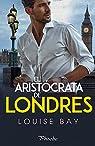 El aristócrata de Londres par Bay