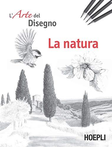 La natura. L'arte del disegno