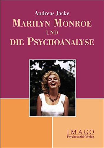 Marilyn Monroe und die Psychoanalyse (Imago)