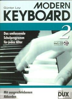 MODERN KEYBOARD 2 - arrangiert für Keyboard - mit CD [Noten / Sheetmusic] Komponist: LOY GUENTER