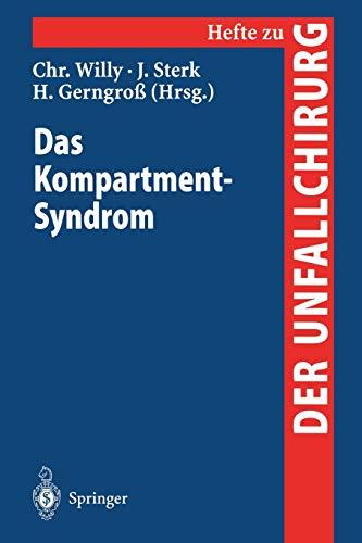 Das Kompartment-Syndrom (Hefte zur Zeitschrift