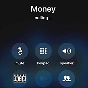 Money Calling (feat. Young Nino)