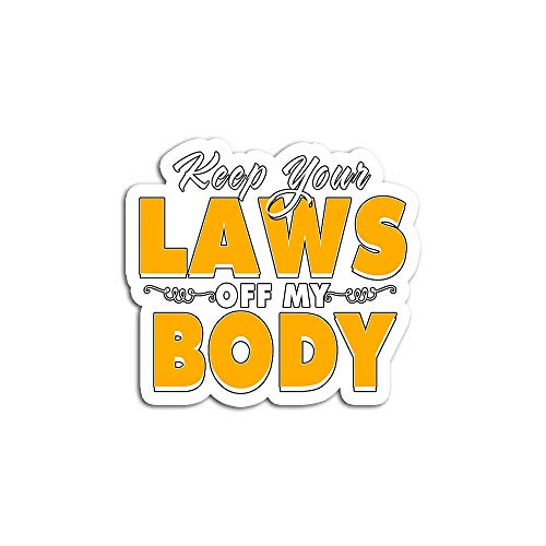 Christmas Decal Stickers for Laptop Sticker for Tumblers Keep Your Laws Off My Body Pro Abortion Choice Waterproof Decal Perfect for Phone Water Bottle Vehicles (5 Pcs/Pack)