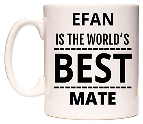 EFAN Is The World's BEST Mate Tazza di WeDoMugs
