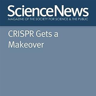 CRISPR Gets a Makeover Titelbild