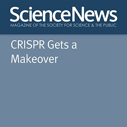 CRISPR Gets a Makeover  By  cover art