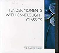 Tender Moments With Candleligh