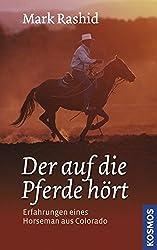 Mark Rashid: Hilf dem Pferd dabei, dich zu verstehen 6
