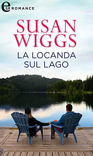 La locanda sul lago (eLit) (Avalon Vol. 3) di [Susan Wiggs]