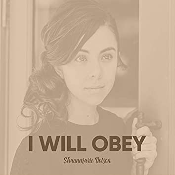 I Will Obey