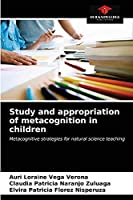 Study and appropriation of metacognition in children: Metacognitive strategies for natural science teaching
