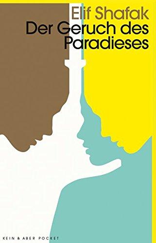 Der Geruch des Paradieses: Roman
