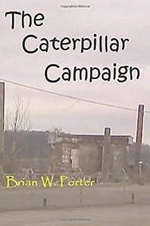 The Caterpillar Campaign