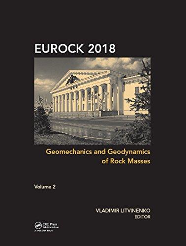 Geomechanics and Geodynamics of Rock Masses - Volume 2: Proceedings of the 2018 European Rock Mechan