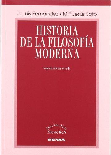 Historia de la filosofía moderna (Iniciación filosófica)