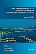 Tunnels and Underground Cities: Engineering and Innovation Meet Archaeology, Architecture and Art: Volume 12: Urban Tunnels - Part 2 (Dutch Edition)