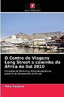 O Centro de Viagens Long Street a caminho da África do Sul 2010