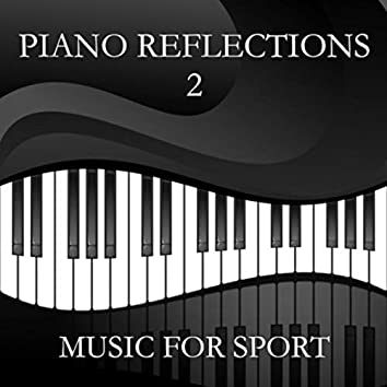 Piano Reflections 2