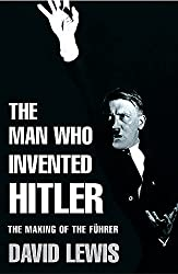 Book. The Man who invented Hitler