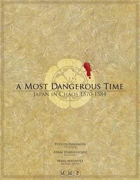 A Most Dangerous Time: Japan in Chaos 1570-1584 Wargame by Multiman Publishing