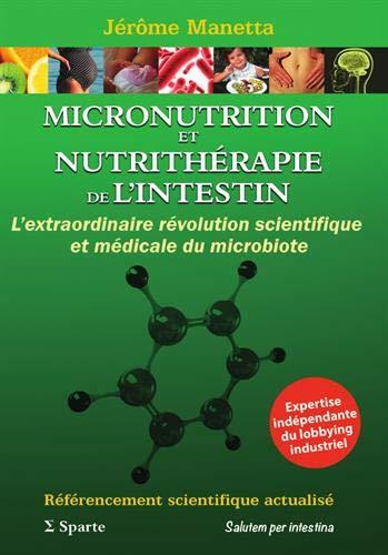 Micronutrition et nutrithérapie de l'intestin