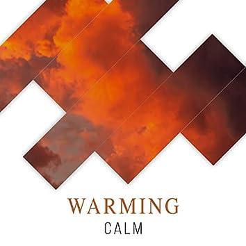 #Warming Calm