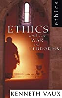 Ethics and the War on Terrorism