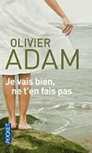 [(Je Vais Bien Ne T'en Fais Pas)] [By (author) Olivier Adam] published on (February, 2007)