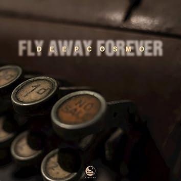 Fly Away Forever