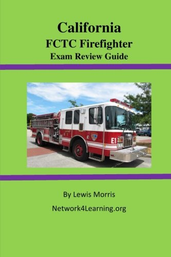 California  FCTC Firefighter  Exam Review Guide