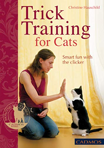 Trick Training for Cats: Smart fun with the clicker (English Edition)