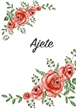 Ajete: Personalized Notebook with Flowers and First Name – Floral Cover (Red Rose Blooms). College Ruled (Narrow Lined) Journal for School Notes, Diary Writing, Journaling. Composition Book Size