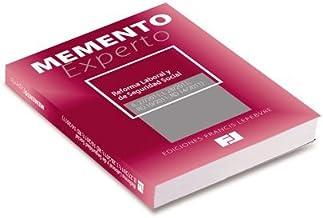 Memento Experto Reformas Laborales y de Seguridad Social: L 27/2011; L 28/2011; RDL 10/2011; RDL 14/2011 (Mementos Expertos)