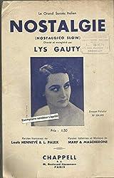 Nostalgie - Nostalgico slow - Chanté par Lys Gauty