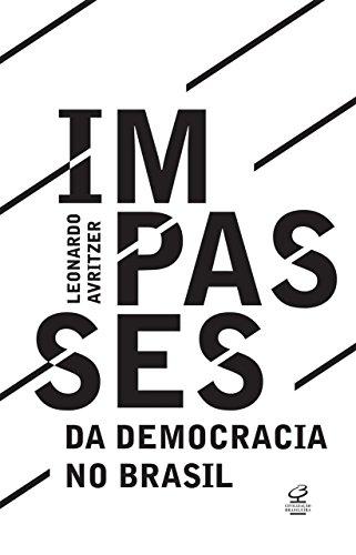 Impasses da democracia no Brasil